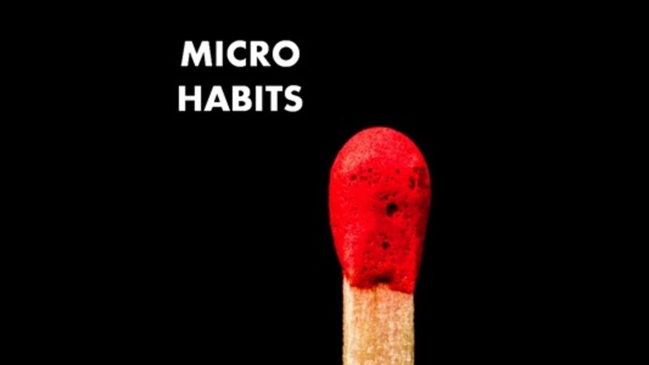 Favorite Micro Habits